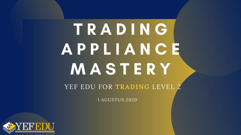 YEF EDU LEVEL 2 Trading Apliance Mastery