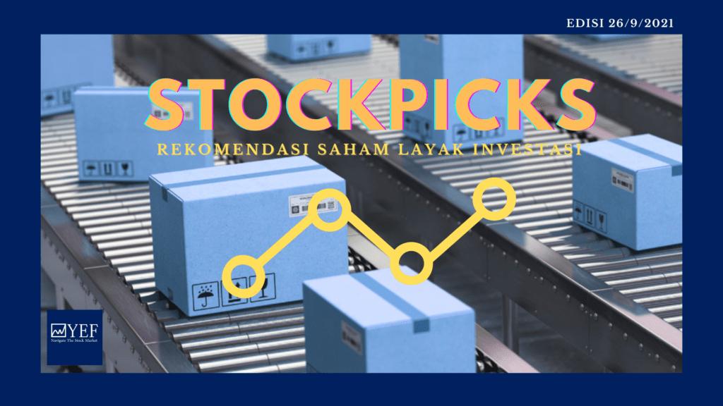 Stockpicks Edisi 26 September 2021